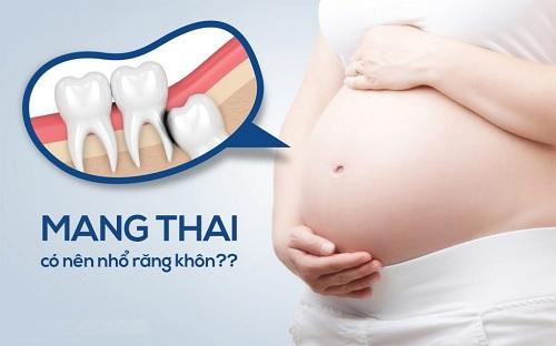 mọc răng khôn khi mang thai