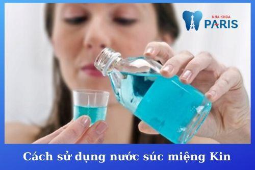 cách sử dụng nước súc miệng kin gingival