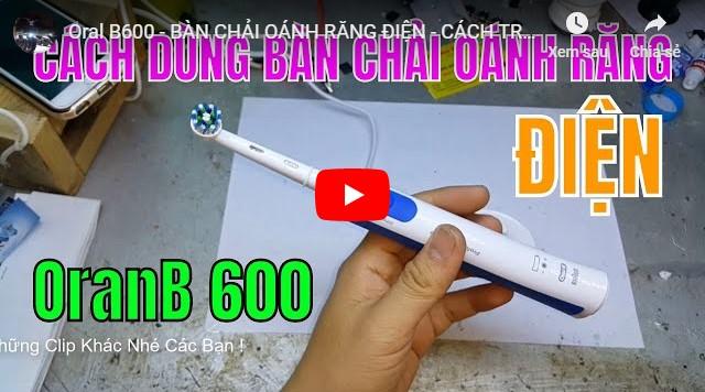 Hướng dẫn sử dụng bàn chải đánh răng điện cho người lớn