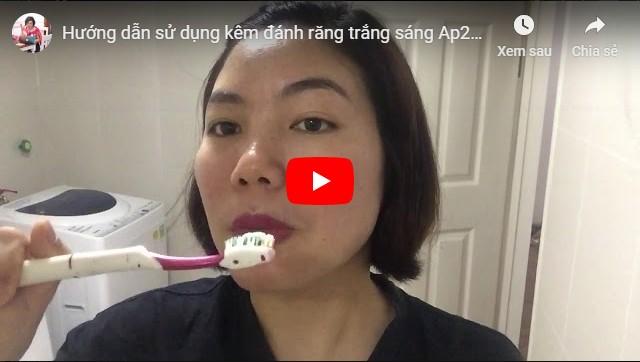 Hướng dẫn sử dụng kem đánh răng ap24 chính hãng